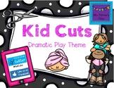 Kid Cuts Dramatic Play Theme