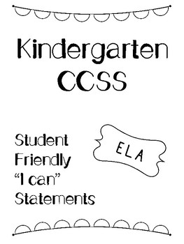 California CCSS ELA I Can Kindergarten Student Friendly Terms