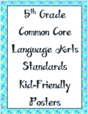 Kid Friendly ELA Standard posters