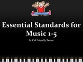 Kid Friendly Essential Standards for Music, Grades 1-5