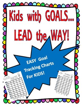 Kid Friendly GOAL Tracking Charts