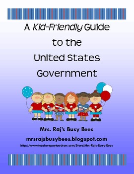 Kid-Friendly Guide to the U.S. Government