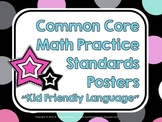 """Kid Friendly"" Math Practice Standards Posters Black and Bright Dots"