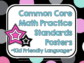"""""""Kid Friendly"""" Math Practice Standards Posters Black and Bright Dots"""