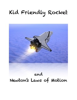Kid Friendly Rocket, Newton's Laws of Motion
