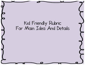 Kid Friendly Rubric For Main Idea And Detail