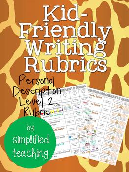 Kid-Friendly Writing Rubric Personal Description Level 2 {Simplified Teaching}