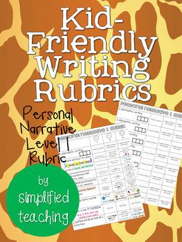 Kid-Friendly Writing Rubric Personal Narrative Level 1 {Si