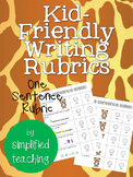 Kid-Friendly Writing Rubric for One Sentence Writing {Simp