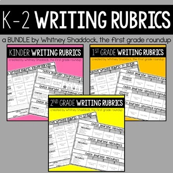 Writing Rubrics BUNDLE: Kid-Friendly Assessments and Self-Checks for K-2