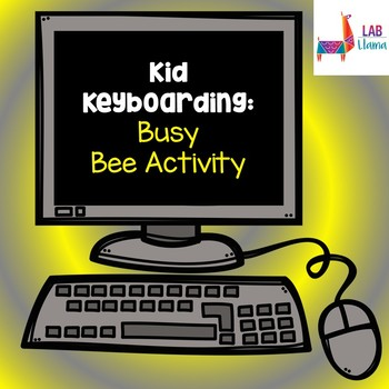 Kid Keyboarding: Busy Bee Activity
