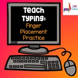 Teach Typing: Finger Placement Practice