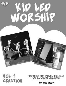 Kid Led Worship Vol. 1: CREATION