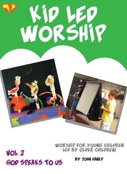 Kid Led Worship Vol. 2: GOD SPEAKS TO US