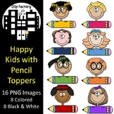 Happy Kids with Pencil Toppers