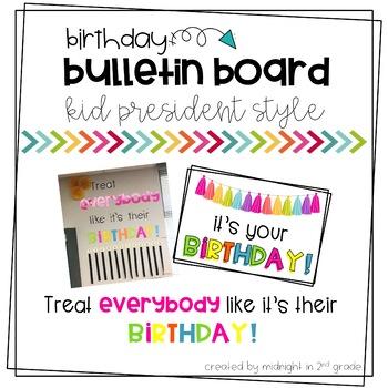 Kid President Birthday Bulletin Board