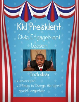 Kid President Civic Engagement Lesson