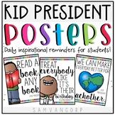 Kid President Classroom Posters