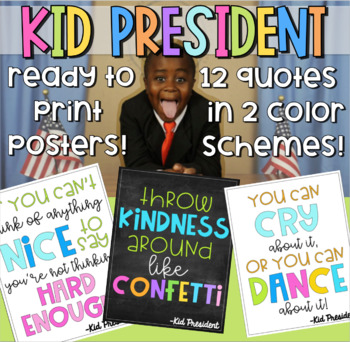 Kid President Classroom Quote Posters