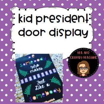 Kid President Door Display