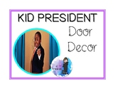 Kid President Inspirational Door Decor
