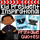 Kid President Motivational Quotes
