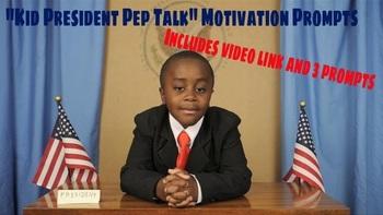 """Kid President Pep Talk"" Writing Prompts"
