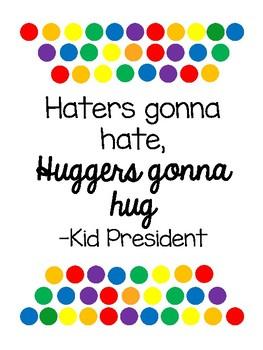 Kid President Posters - Rainbow