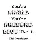 Kid President Printable Quotes