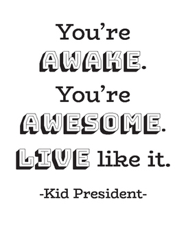 Printable Quotes | Kid President Printable Quotes By Super Simple School Counseling