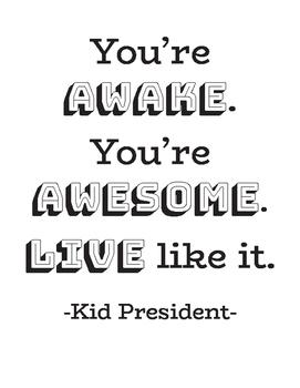 Kid President Printable Quotes