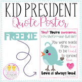 Kid President Quote Poster-Freebie