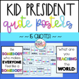 Kid President Quote Posters Bright