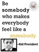 Kid President Quote Wall Poster PACK *4*- Be a somebody... PDF