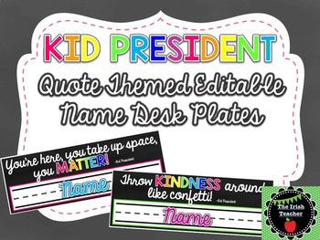 Kid President Quotes EDITABLE Name Desk Plates