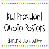 Kid President Quotes - Shiplap/Black