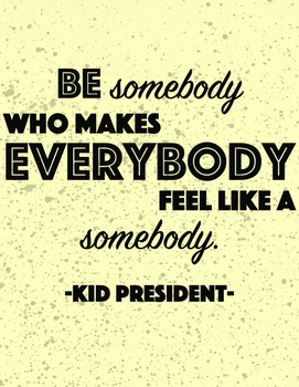 Kid President Quotes - with Color + Texure!