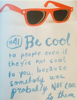 Kid President Themed Poster--Be Cool to each other