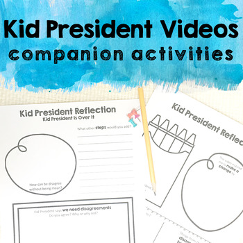 Kid President Videos Companion Activities & Quote Posters