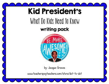Kid President's What Kids Need to Know Expository Writing Pack