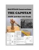 Kid STEAM Construction for GATE 3rd - 7th Grades BUILD A WORKING CAPSTAN