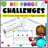 Kid Songs - Challenges