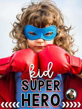 Kid Superhero:  How to Become a Superhero Unit