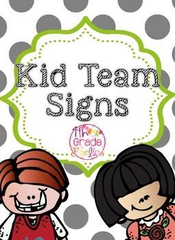 Kid Team Signs