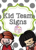 Kid Team Signs