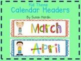 Kid Theme Calendar Headers