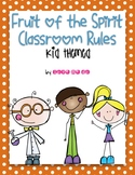 Kid Themed Fruit of the Spirit Classroom Rules Posters *FREEBIE!*
