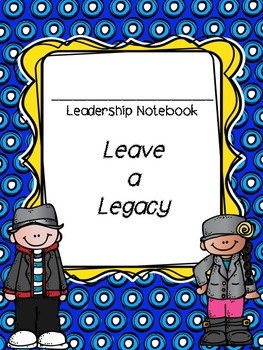 Kid Themed Leadership Notebook