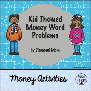 Kid Themed Money Word Problems
