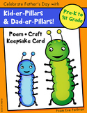 Kid-er-Pillars! Father's Day Card, Craft, and Poem (Family Sensitive) PreK-1st